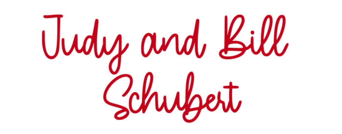 Bill and Judy Schubert script